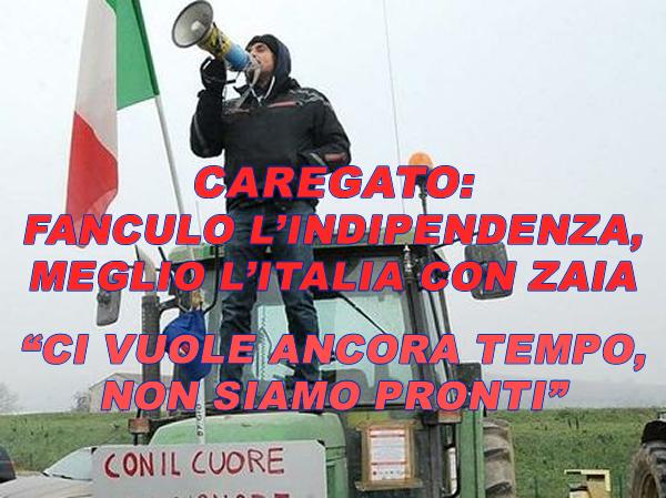 """CAREGATO CORRE CON LA LECCA NORD ITALIA: """"CI VUOLE ANCORA TEMPO PER L'INDIPENDENZA, NON SIAMO PRONTI"""""""
